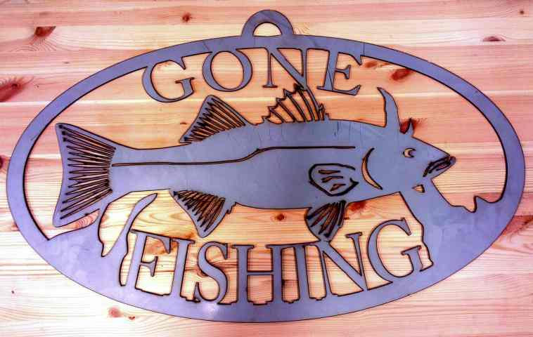 Image of a gone fishing sign plasma cut